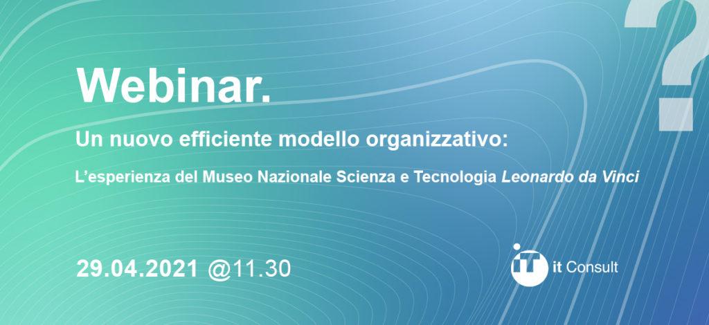 webinar revisione dell'organizzazione e standardizzazione procedure museo scienza e tecnica milano